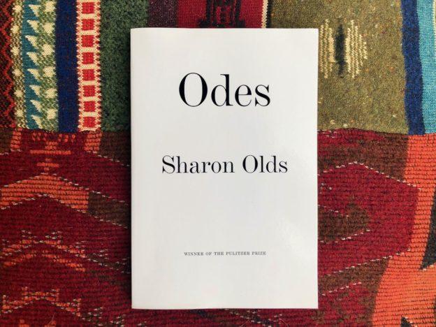Sharon Olds's Brilliant Odes